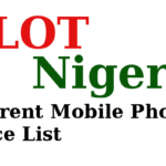 Slot Nigeria Phones and Price List | Latest Prices Of Phones in 2020