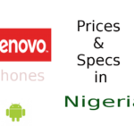Lenovo phones - Specs and Prices in Nigeria 2020