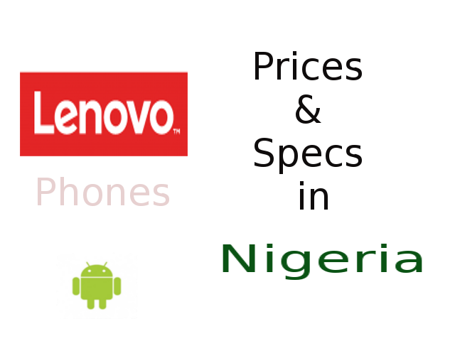 lenovo phones prices and specs in Nigeria